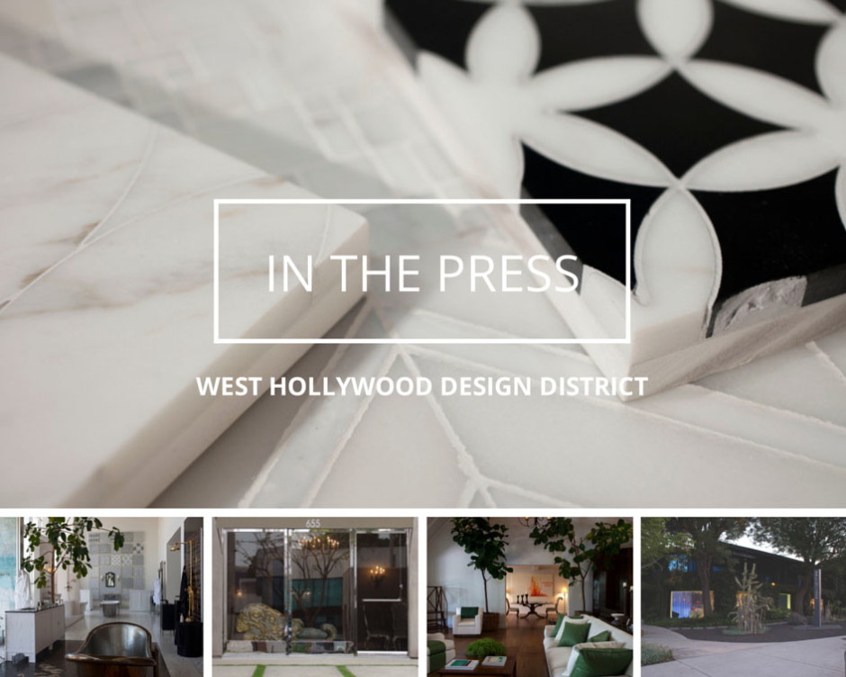 West Hollywood Design District In The Press