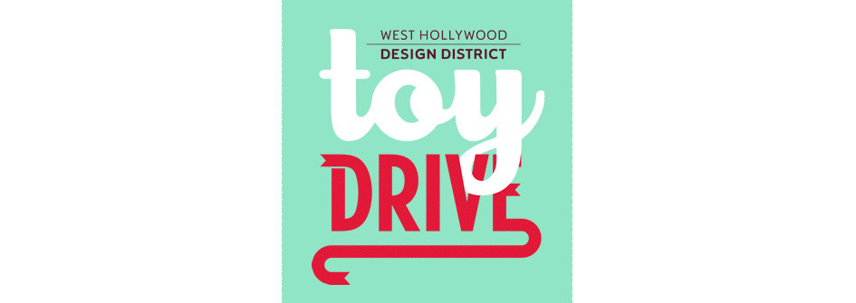 West Hollywood Design District and City of West Hollywood Toy Drive